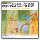 Instantaneous Personal Magnetism Paraliminal